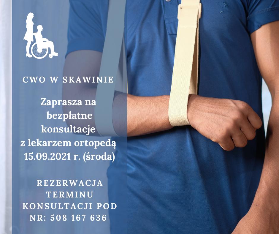 CWo w Skawinie Zaprasza na bezpłatne konsultacje z lekarzem ortopedą 15.09.2021 r.