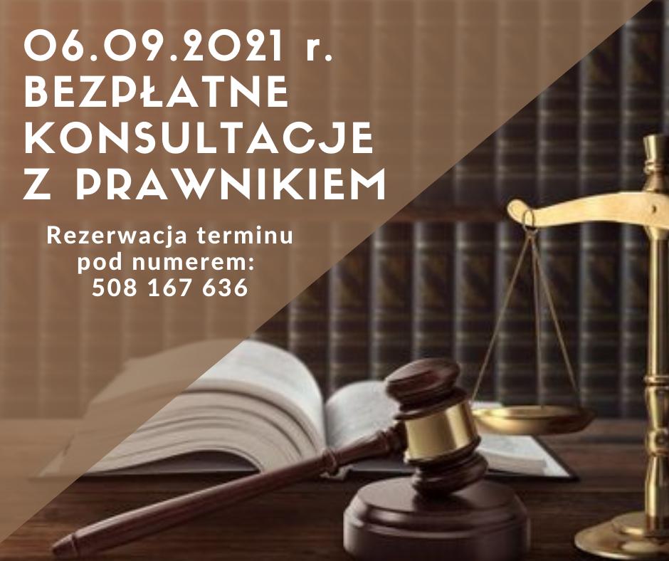 06.09.2021 r. Bezpłatne konsultacje z prawnikiem